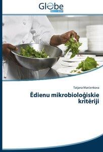 Edienu mikrobiologiskie kriteriji