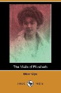 The Visits of Elizabeth (Dodo Press)