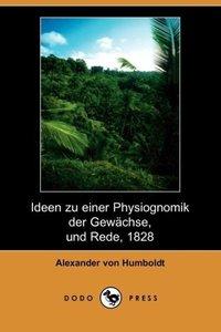 Ideen Zu Einer Physiognomik Der Gewachse, Und Rede, 1828 (Dodo P