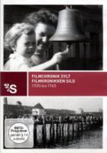 Film Chronik Sylt - Land & Leute 1920-1965