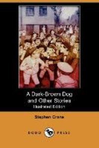 A Dark-Brown Dog and Other Stories (Illustrated Edition) (Dodo P
