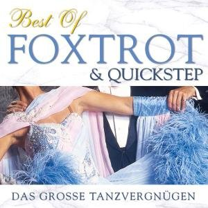Best Of Foxtrott & Quickstep
