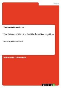 Die Normalität der Politischen Korruption