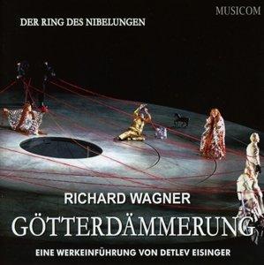 Richard Wagner: Götterdämmerung, 2 Audio-CDs