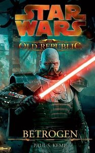 STAR WARS The Old Republic. Betrogen