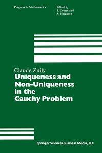 Uniqueness and Non-Uniqueness in the Cauchy Problem