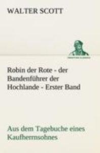 Robin der Rote - der Bandenführer der Hochlande - Erster Band
