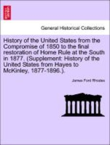 History of the United States from the Compromise of 1850 to the