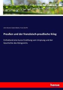Preußen und der französisch-preußische Krieg