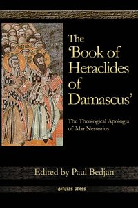 The 'Book of Heraclides of Damascus'