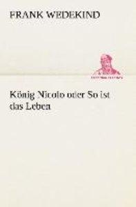 König Nicolo oder So ist das Leben