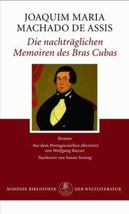 Die nachträglichen Memoiren des Brás Cubas