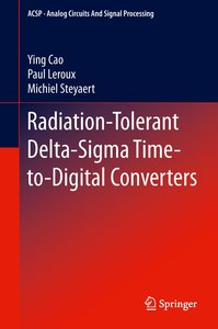 Radiation-Tolerant Delta-Sigma Time-to-Digital Converters