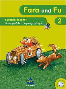 Fara und Fu. Spracharbeitsheft 2 VA - Ausgabe 2007
