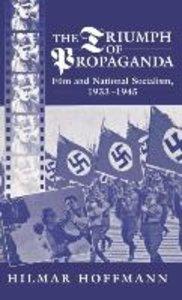 The Triumph of Propaganda
