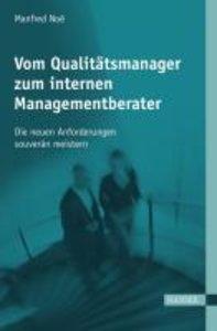 Vom Qualitätsmanager zum internen Managementberater
