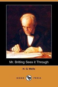 Mr. Britling Sees It Through (Dodo Press)