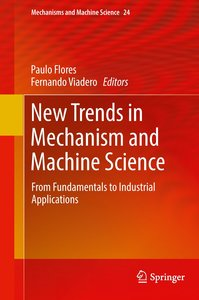 New Trends in Mechanism and Machine Science