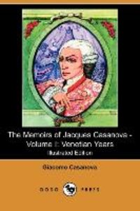 The Memoirs of Jacques Casanova - Volume I