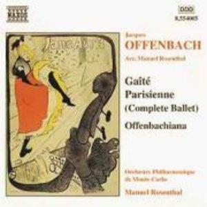 Gaite Parisienne/Offenbachiana
