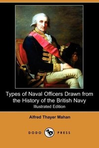 Types of Naval Officers Drawn from the History of the British Na