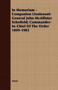 In Memoriam - Companion Lieutenant-General John McAllister Schof