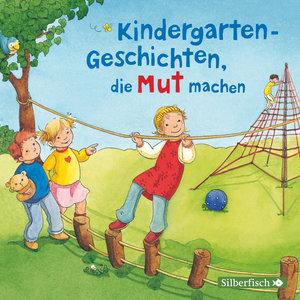 Kindergarten-Geschichten,Die Mut Machen