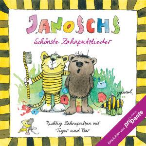 Janoschs Schönste Zahnputzlieder