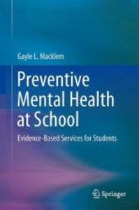 Preventive Mental Health at School