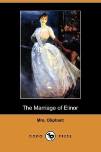 The Marriage of Elinor (Dodo Press)