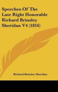 Speeches Of The Late Right Honorable Richard Brinsley Sheridan V