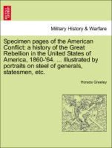 Specimen pages of the American Conflict: a history of the Great