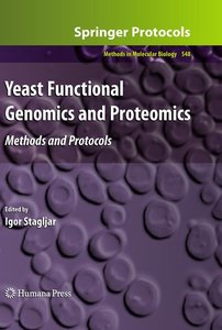Yeast Functional Genomics and Proteomics