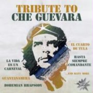 Tribute To Che Guevara