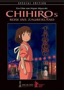 Chihiros Reise ins Zauberland
