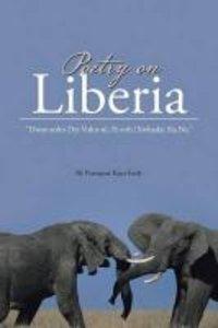 Poetry on Liberia: Dwoe-Sohn Dyi Vohn-Ni, Pe-Orh [Xwhada] Sia Ne