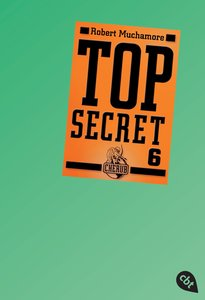 Top Secret 06. Die Mission