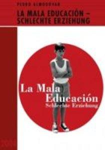 La Mala Educacion-Almodovar Edition