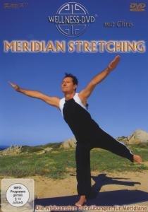 Meridian Stretching - Die wirksamsten Dehnübungen für Meridiane