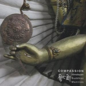 Compassion - Buddhistische Mantras