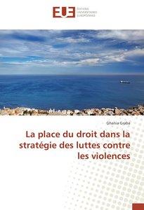La place du droit dans la stratégie des luttes contre les violen
