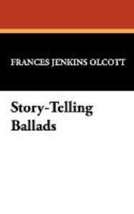 Story-Telling Ballads