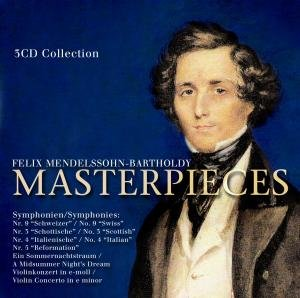 Mendelssohn-Bartholdy: Master Pieces