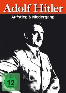 Adolf Hitler-Aufstieg & Niedergang