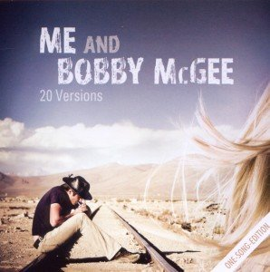 Me And Bobby McGee.One Song Edition