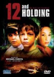 12 and Holding-Das Ende der Unschuld