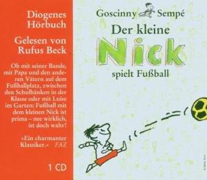 Der kleine Nick spielt Fußball. CD
