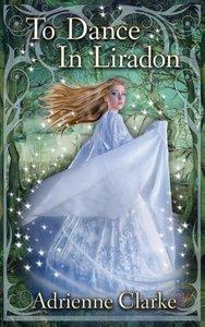 To Dance in Liradon