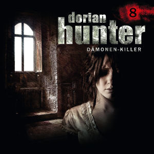 Dorian Hunter 08: Kinder des Bösen