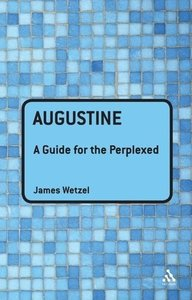 Augustine: A Guide for the Perplexed